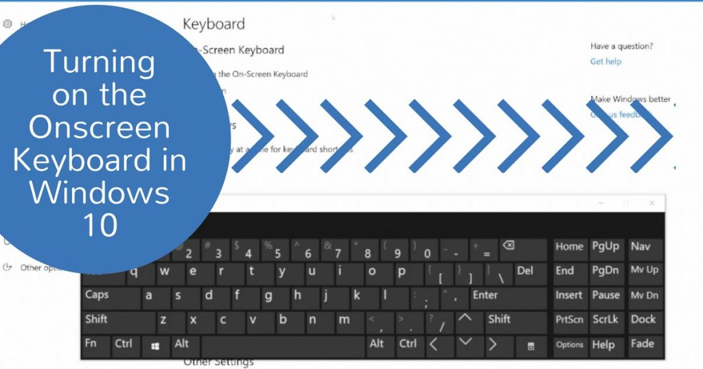 Turning on the Onscreen Keyboard in Windows 10