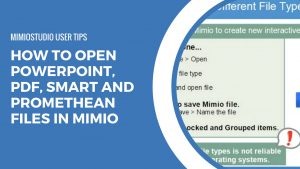 Open PowerPoint, PDF and SMART and Promethean files in Mimio